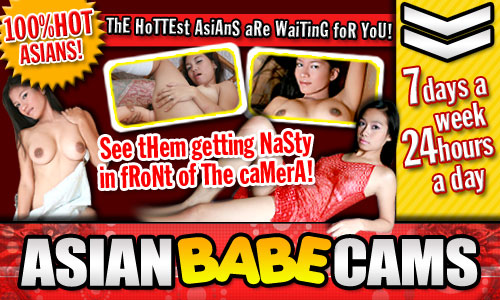 500x300 asianbabecams.me pretty and nasty #Asian computer cam sluts bar girls are Luscious ladies who open pussy wide and give us a peak.